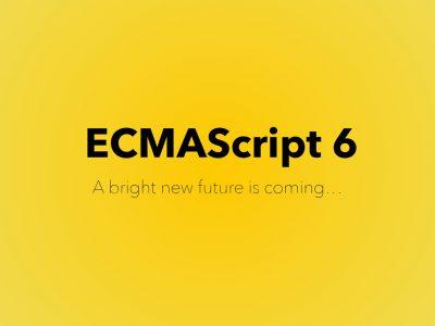 آشنایی با استاندارد JavaScript ECMA6