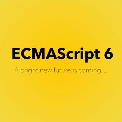 آشنایی با استاندارد JavaScript ECMA6 قسمت سوم